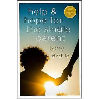 Help & Hope for the Single Parent by Tony Evans - 9780802489425 Book
