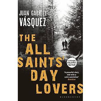 The All Saints' Day Lovers by Juan Gabriel Vasquez - Anne McLean - 97