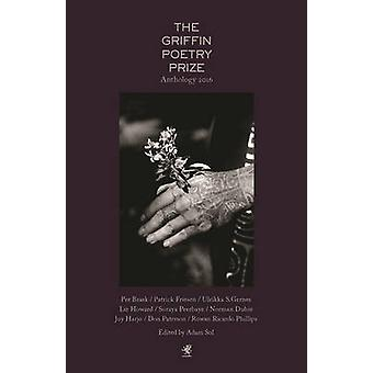 The Griffin Poetry Prize Anthology by Adam Sol - 9781487000875 Book