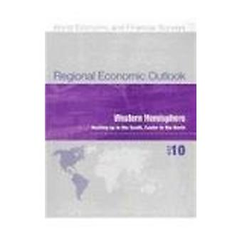 Regional Economic Outlook - Western Hemisphere - October 2010 by IMF