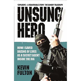 Unsung Hero by Kevin Fulton - 9781844545520 Book