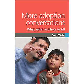 More Adoption Conversations by Renee Wolfs - 9781905664962 Book