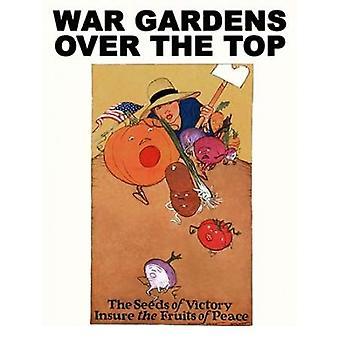 Giardini di guerra sopra il Top Poster stampa da Maginel Wright Enright Barney