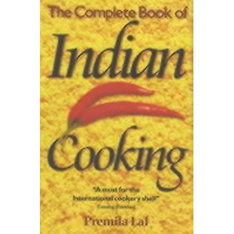 The Complete Book of Indian Cooking (Paperback) by Lal Premila