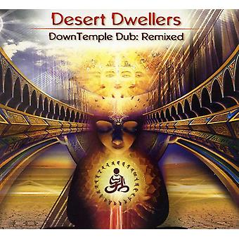 Desert beboere - Downtemple Dub: Remixet [CD] USA import