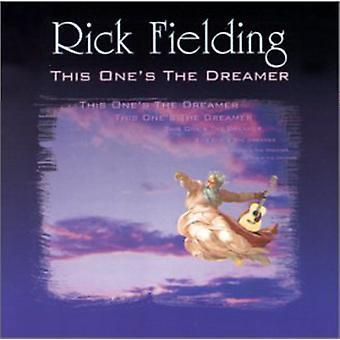 Rick Fielding - denne ene 's Dreamer [CD] USA importen