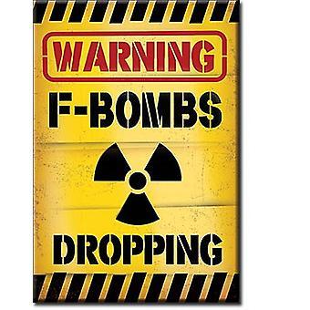 Warnung F-Bomben fallenlassen Kühlschrank-Magnet