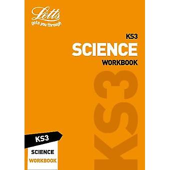 KS3 Science Workbook (Letts KS3 Revision Success) by KS3 Science Work