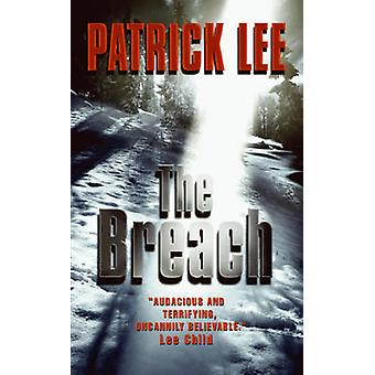 The Breach by Patrick Lee - 9780061584459 Book