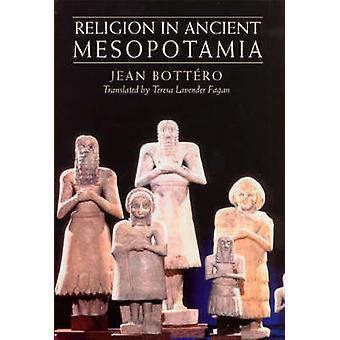 Religión en la antigua Mesopotamia (nueva edición) por Jean Bottero - 97802