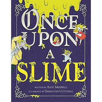 Once Upon a Slime by Once Upon a Slime - 9780316393263 Book