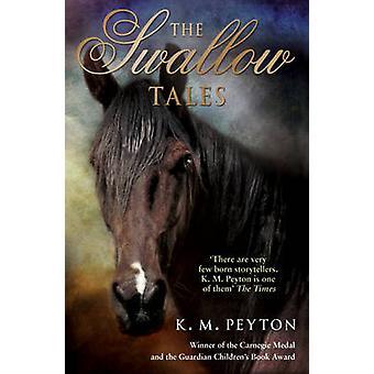 De slikken Tales (gecombineerde volume) door K. M. Peyton - 9780552566926 B