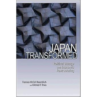 Japan Transformed - Political Change and Economic Restructuring by Fra