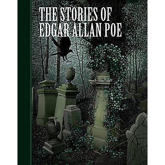 The Stories of Edgar Allan Poe by Edgar Allan Poe - 9781402773259 Book