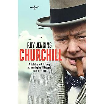 Churchill by Roy Jenkins - 9781509867967 Book