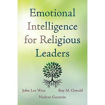 Emosjonell intelligens for religiøse ledere av emosjonell Intelligenc