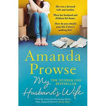 Min mands kone af Amanda Prowse - 9781784977788 bog