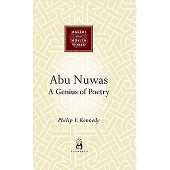 Abu Nuwas - ein Genie der Poesie von Philip F. Kennedy - 9781851683604 Bo