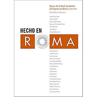 Made in Rome - Residencies at the Spanish Academy in Rome - 2015-2016