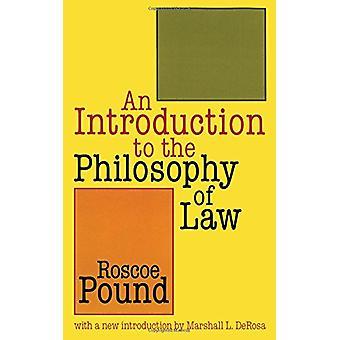 Une Introduction à la philosophie du droit par Roscoe Pound - 9781560009