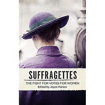 Suffragettes: De strijd voor Votes for Women
