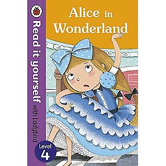 Alice in Wonderland - Read it yourself with Ladybird: Level 4 (Read It Yourself Level 4)