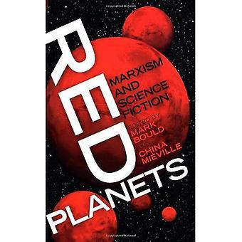 Röda planeter: Marxism och Science Fiction (Marxism och kultur)