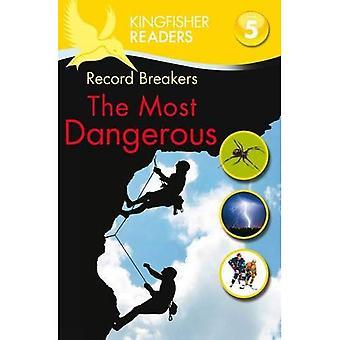 Kingfisher läsare: Registrera brytare - den farligaste (nivå 5: läsa flytande) (kungsfiskare läsare nivå 5)