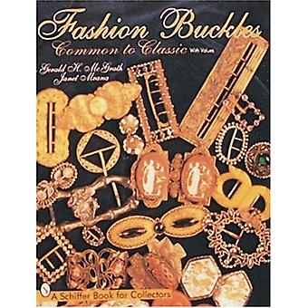 Fashion Buckles: Common and Classic (Schiffer Book for Collectors)