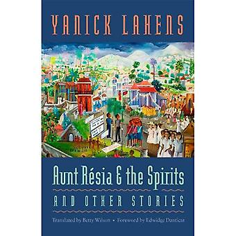 Aunt Resia and the Spirits and Other Stories