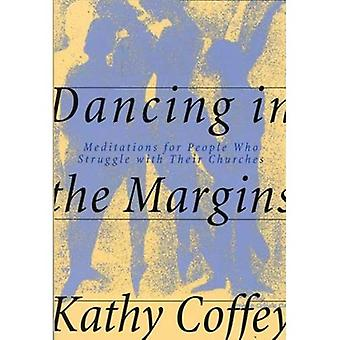 Dancing in the Margins: Meditations