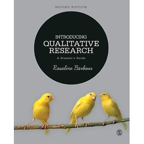Introducing Qualitative Research  A Student& 039;s Guide