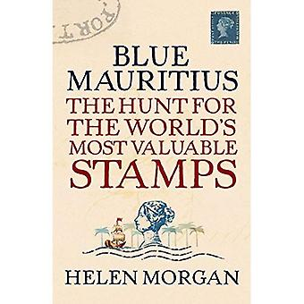 Isla Mauricio azul: La caza para los sellos más valiosos del mundo