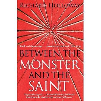 Mellan Monster och helgon: den splittrade anden mänskligheten