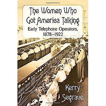 The Women Who Got America Talking: Early Telephone Operators, 1878-1922