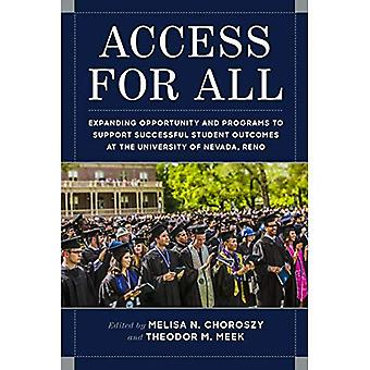 Access for All: Expanding Opportunity and Programs to� Support Successful Student Outcomes at the University of Nevada, Reno
