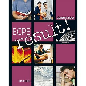 ECPE Result! - Student's Book by Peter May - 9780194305464 Book