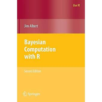 Bayesian Computation with R by Jim Albert