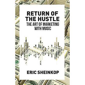 ハッスルの Sheinkop ・ エリックによって音楽のマーケティングの芸術を返す
