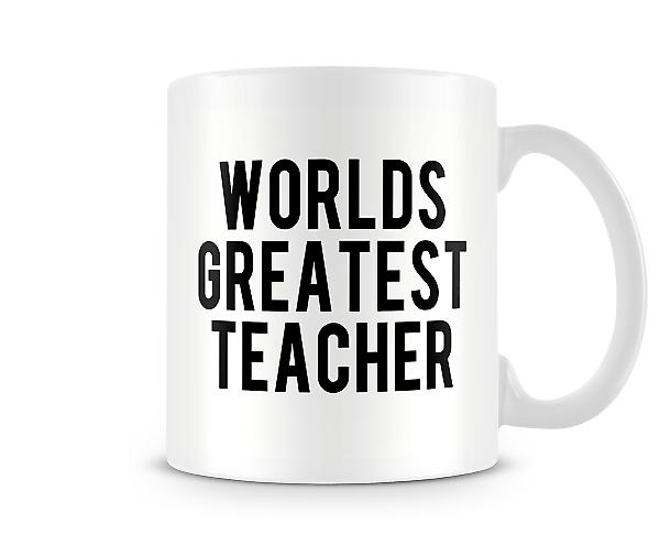 The Worlds Greatest Teacher Mug