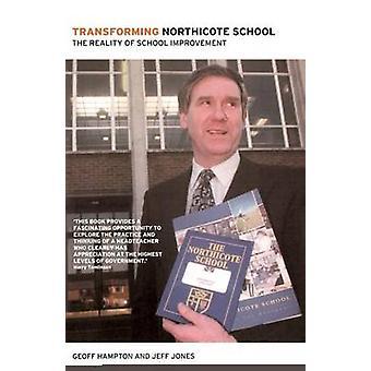 Transforming Northicote School by Hampton & Geoff