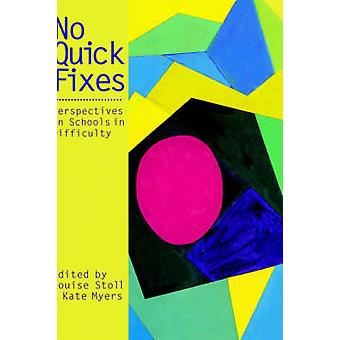 No Quick Fixes by Stoll & Louise