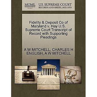 Troskab depositum Co Maryland v. hø U.S. øverste domstol udskrift af post med støtte processkrifter af MITCHELL & en W