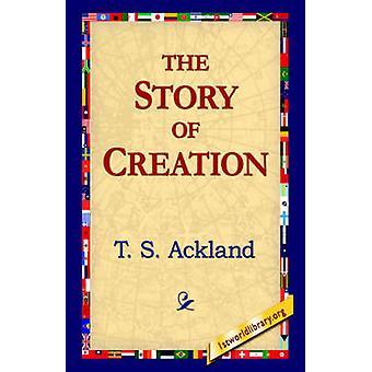 L'histoire de la création par Ackland & T. S.