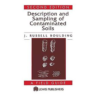 Description and Sampling of Contaminated Soils by Boulding & J. Russell