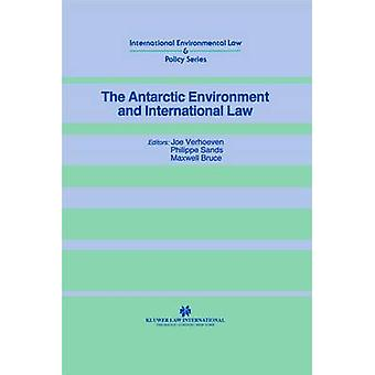 The Antarctic Environment and International Law by Verhoeven & Joe