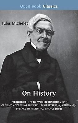 On History by Michelet & Jules