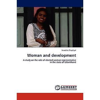 Kvinde og udvikling af Thapliyal & Gitte