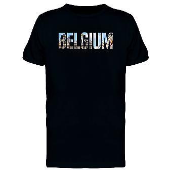 Belguim, Travel Lovers Quote Tee Men's -Image by Shutterstock