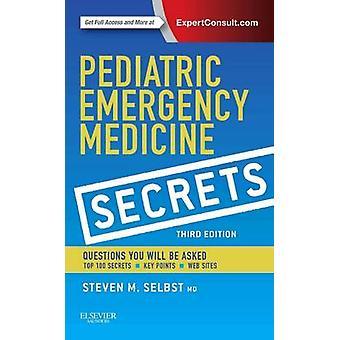 Pediatric Emergency Medicine Secrets by Steven Selbst